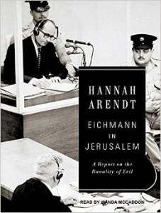 Eichmann in Jerusalem (1963), Hannah Arendt