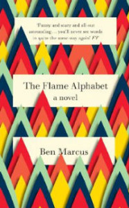 The Flame Alphabet (2012), Ben Marcus