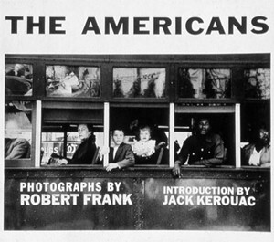 The Americans (1958), Robert Frank