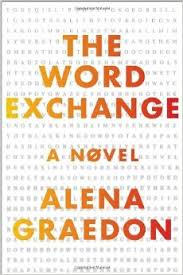 The Word Exchange (2014), Alena Graedon