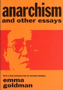 Anarchism and Other Essays (1910), Emma Goldman
